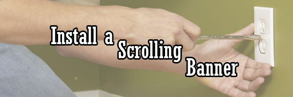 Install a scrolling banner