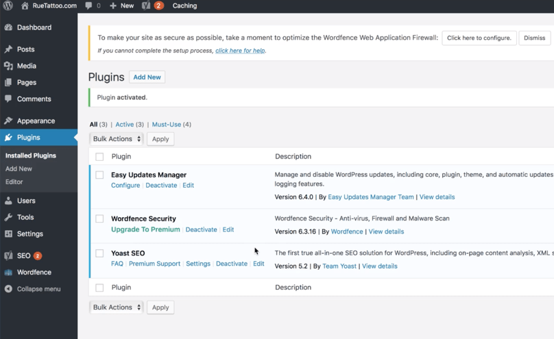 Must-Have WordPress Plugins For Bloggers: WordPress Dashboard Wordfence Security Activated