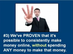 Consistently make money without spending money