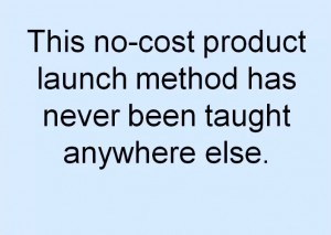 Methods that have never been taught elsewhere