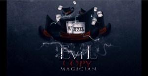 Evil copy magician 1