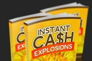 Instant Cash Explosion Featured Image