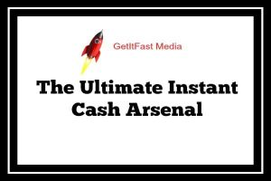 The Ultimate Instant Cash Arsenal Review Featured Image