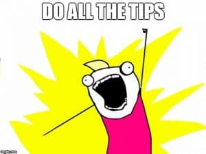 Meme: Do all the tips!