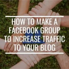 How To Make A Facebook Group To Increase Traffic To Your Blog