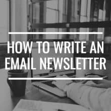 How To Write An Email Newsletter