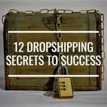 12 Dropshipping Secrets To Success You Need To Know