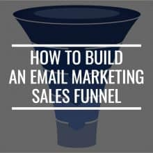 How To Build An Email Marketing Sales Funnel For Your eCommerce Site