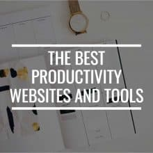 Work Smarter, Not Harder: The Best Productivity Websites And Tools