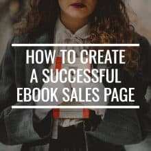 How To Create A Successful eBook Sales Page