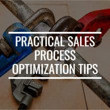 Practical Sales Process Optimization Tips You Should Know