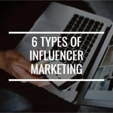 6 Types Of Influencer Marketing You Can Do To Make Money From Your Blog