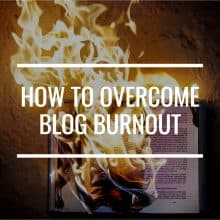 Blog Burnout Can Be Your Worst Enemy. Here's How To Overcome It.
