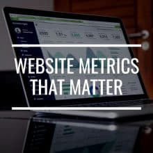 How To Measure Success: 12 Website Metrics That Matter