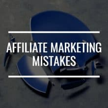 16 Important Affiliate Marketing Mistakes And How To Avoid Them