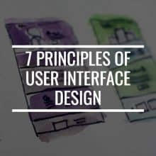 Blog Design: 7 Principles Of User Interface Design You Need To Know