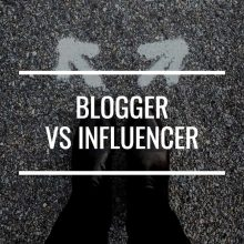 Blogger Vs Influencer: Which One Do You Want To Be?