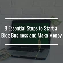 start a blog business and make money featured image