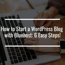 start a blog with bluehost featured image