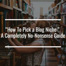 how to pick a blog niche featured image
