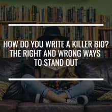how to write a killer bio featured image