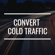 how to convert cold traffic featured image