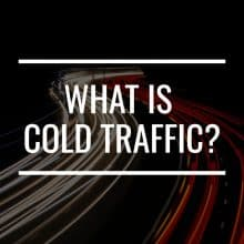 what is cold traffic featured image