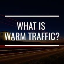 what is warm traffic featured image