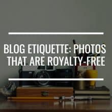 blog etiquette: photos that are royalty free featured image