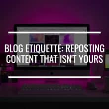 blog etiquette: reposting content featured image