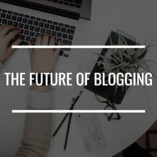 the future of blogging featured image